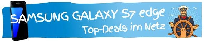 Samsung Galaxy S7 edge mit Vertrag - super Deals aus dem Netz