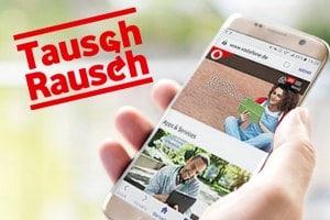 Tauschrausch Vodafone